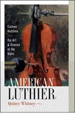 American Luthier - Carleen Hutchins Art/Science of  Violin